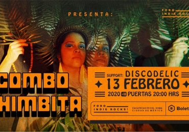 Combo Chimbita • Foro Indie Rocks • CDMX